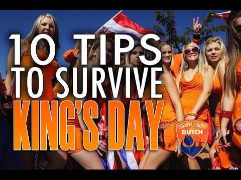 #5 - How to survive Kingsday in The Netherlands!