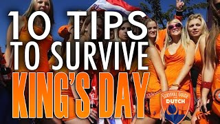 Top 10 tips to survive Kingsday in The Netherlands!