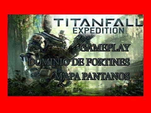 TITANFALL | DLC EXPEDITION | MAPA PANTANOS | GAMEPLAY ESPAÑOL | KADMO OMDAK