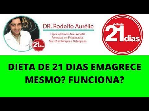 DIETA DE 21 DIAS - DR RODOLFO AURÉLIO? FUNCIONA?