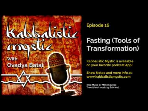 Episode 16 - Fasting (Tools of Transformation)