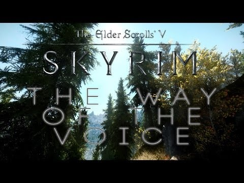 Epic Beautiful Skyrim   - The Way of The Voice