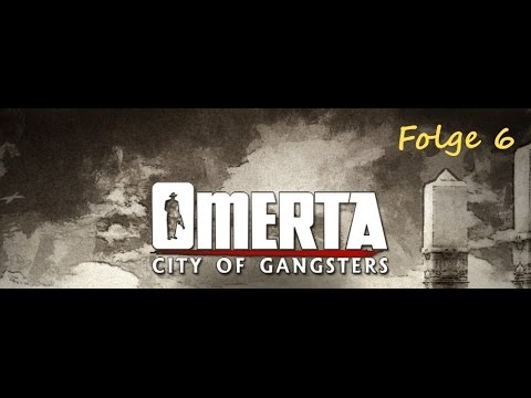 """Let's Play - Omerta: City of Gangsters (Sandbox-Modus) [HD] Folge 6 - """"Lucky"""" Luciano 