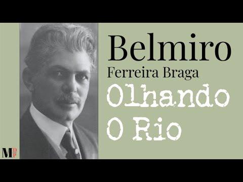 Olhando O Rio | Poema de Belmiro Ferreira Braga com narração de Mundo Dos  Poemas - YouTube