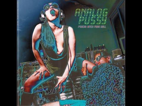 Analog Pussy - Space Janana (Monotone Mix)
