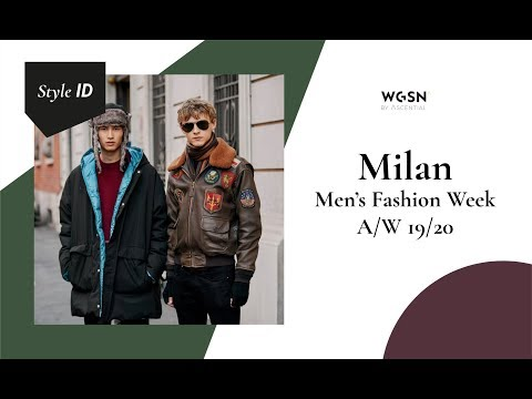 Style ID: Milan Men's Fashion Week A/W 19/20