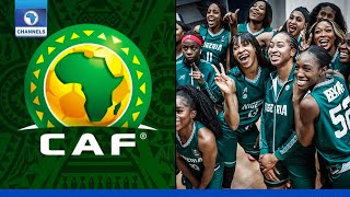 D'Tigress Unpaid Wages, CAF Tournaments Heats Up   Sports This Morning