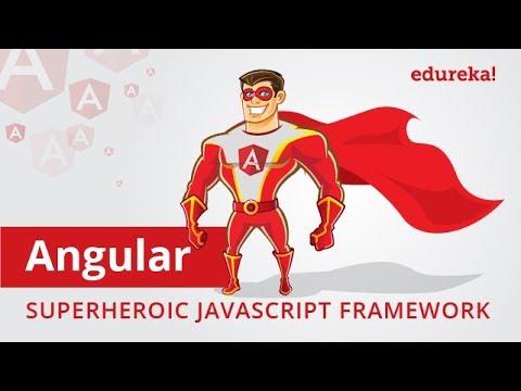 Angular in 3 Minutes | Angular: Superheroic JavaScript Framework | Why Learn Angular | Edureka