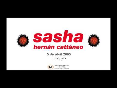 Hernán Cattáneo And Sasha - Live At Moonpark 2003 04 05