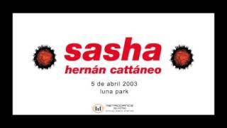Hernán Cattáneo & Sasha - Live @ Moonpark 2003 04 05