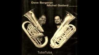 Michel Godard | Dave Bargeron - To be Tuba