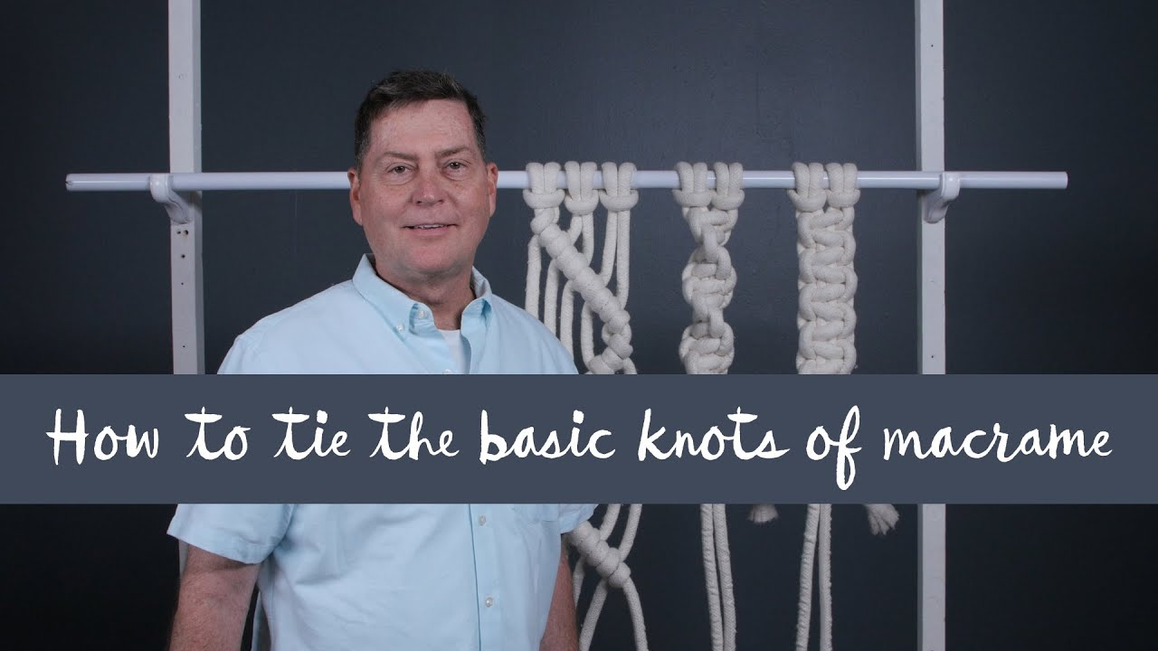 How To Tie The Basic Knots Of Macram�