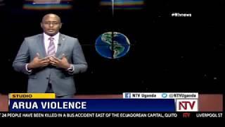 Maurice Mugisha explains how the violence in Arua unfolded