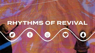 Rhythms of Revival - Week Three | Pastor Chris Morante