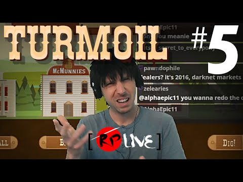 Turmoil LIVE | NO SELL RIGHT!!! - Let's Play - PART 5