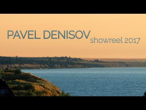 Pavel Denisov 2017 ShowReel