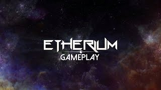 Etherium Gameplay (PC HD)
