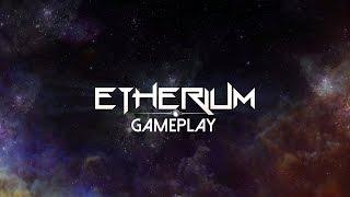 Etherium Gameplay (PC HD)