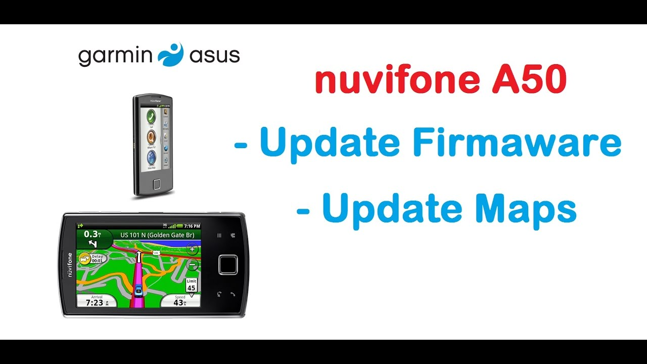 Garmin Asus nuvifone A50 - Updating Maps and Firmware by Alejandro Nemo