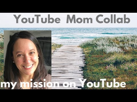 My mission on YouTube