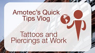 Tattoos and Piercings Quick Tips
