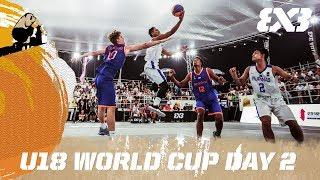 FIBA 3x3 U18 World Cup 2017 - Day 2 - Re-Live - Chengdu, China