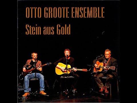Otto Groote Ensemble - Stein aus Gold (NiWo Music) [Full Album]