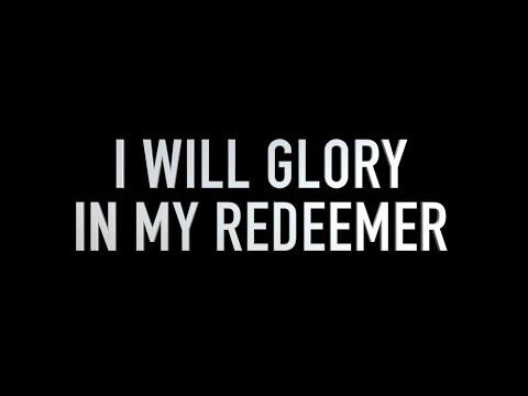 I Will Glory in My Redeemer