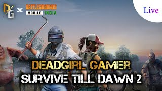 👻Let's Play New Zombie Mode👻#deadgirlgamer#bgmi#bgmiwithturnip#zombiemode