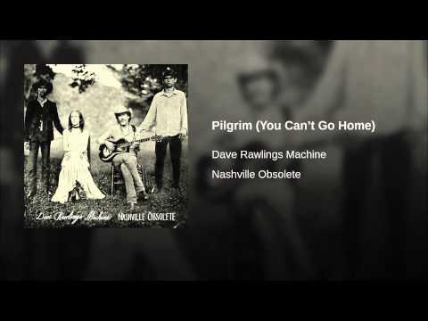 dave rawlings machine pilgrim