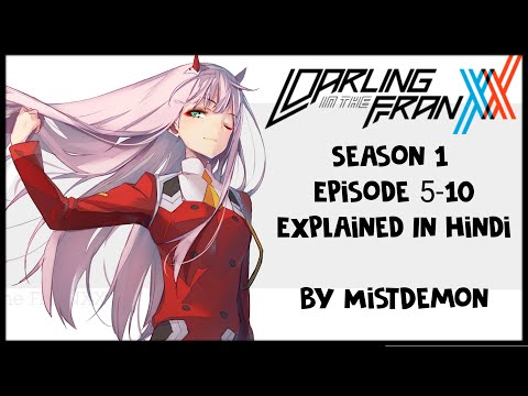 Darling in the Franxx Season 1 episode 5-10 in hindi | Explained by MistDemonᴴᴰ