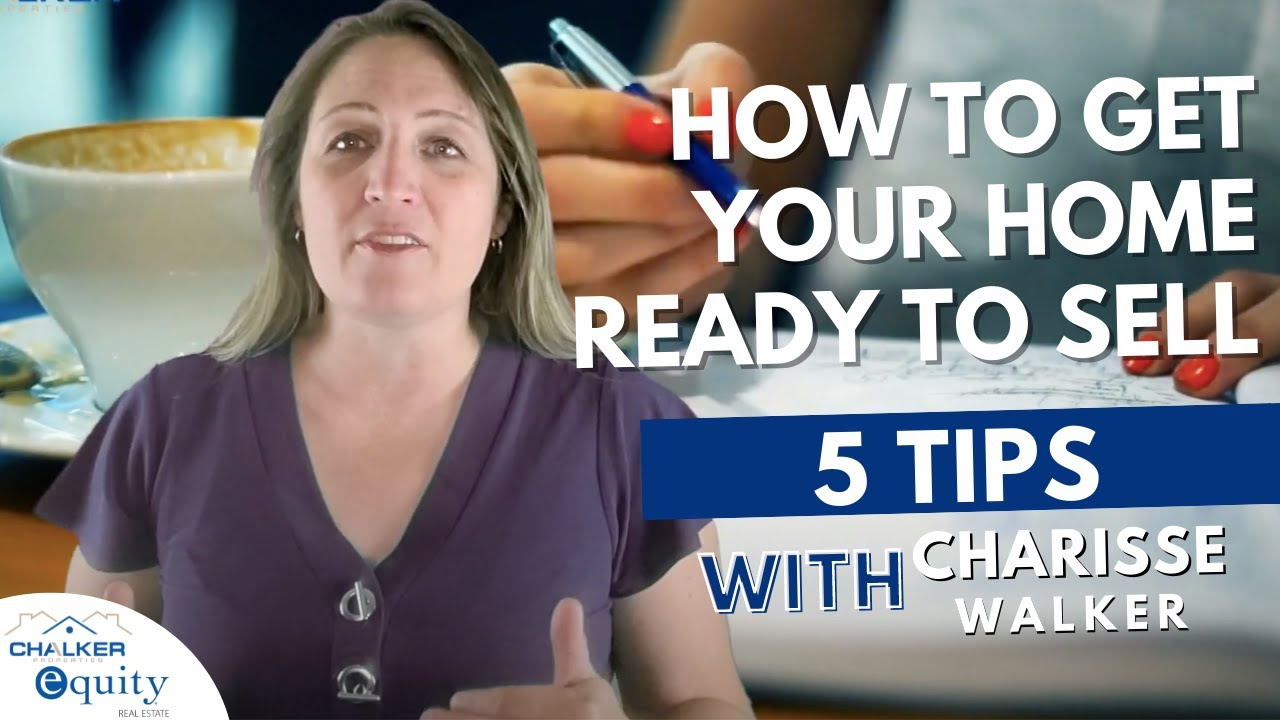 5 Tips to Get Your Home Ready to Sell   Home Answers by Charisse Walker