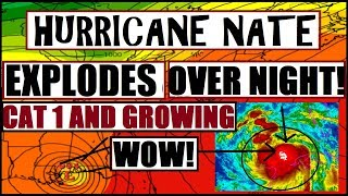 "*BREAKING* Hurricane NATE ""EXPLODES"" Over Night! Almost Doubles in SIZE!"