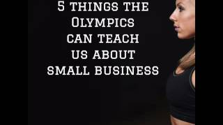 Episode 48 - What the Olympics can teach us about small business