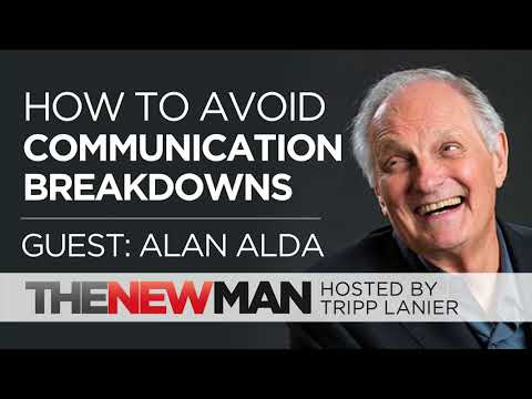 How to Avoid Communication Breakdowns | Alan Alda | Interviewed by Tripp Lanier