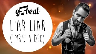 Offbeat - Liar Liar [FREE DOWNLOAD]