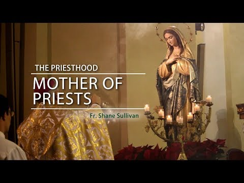 The Priesthood: Mother of Priests Mp3
