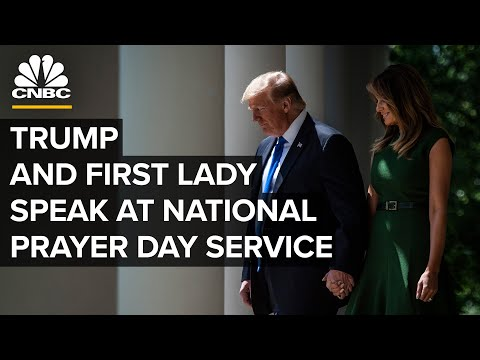 President Trump and First Lady speak at National Day of Prayer service – 5/7/2020