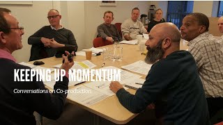 Conversations on co-production: Keeping up momentum