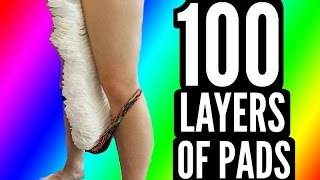 100 LAYERS OF PADS!!!