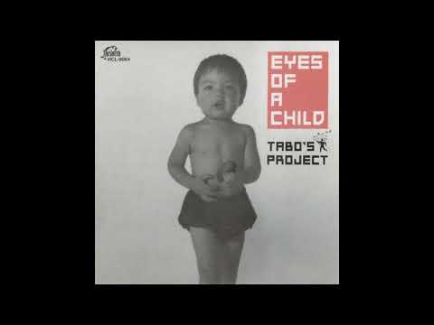 Tabo's Project – Eyes Of A Child [Full Album]