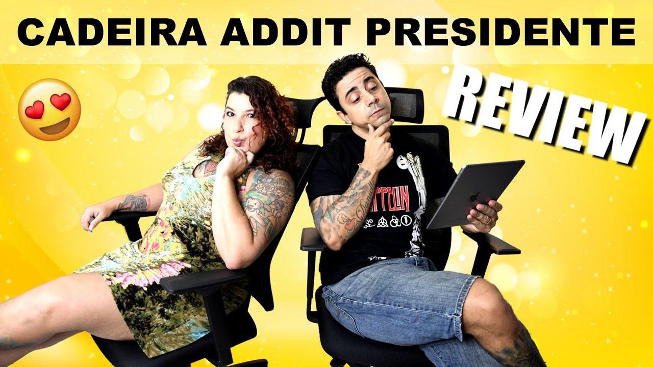 Cadeira Addit Presidente – Review e Unpacking