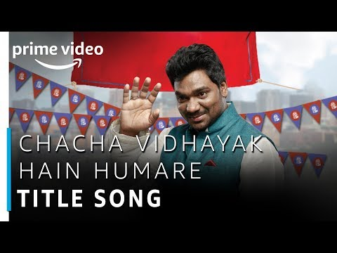 Chacha Vidhayak Hain Humare | Zakir Khan | Prime Exclusive | Title Song | Amazon Prime Video