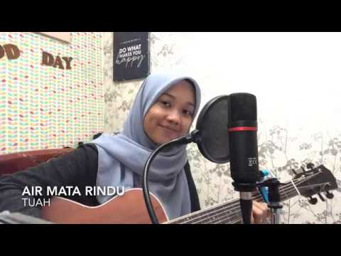 Air Mata Rindu - Tuah (cover)