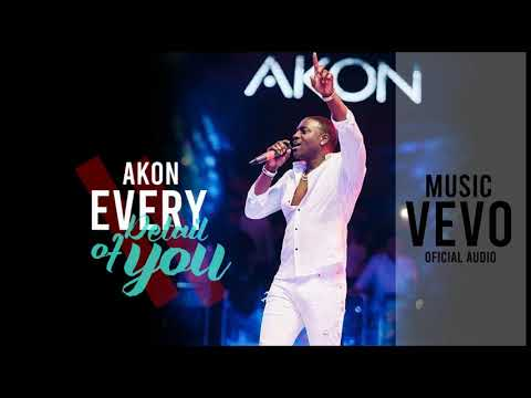 Akon - Every Detail Of You (Oficial Audio)