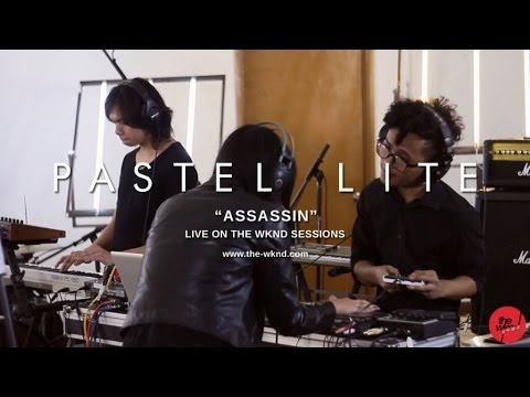 Pastel Lite | Assassin (Live on The Wknd Sessions, #82)