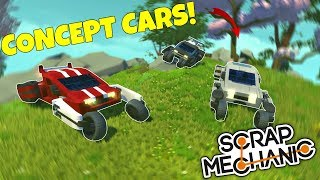 OFF ROAD CONCEPT CARS! - Scrap Mechanic Gameplay Creations