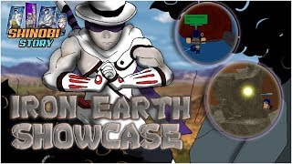 IRON EARTH FULL SHOWCASE! | Shinobi Origin | Roblox