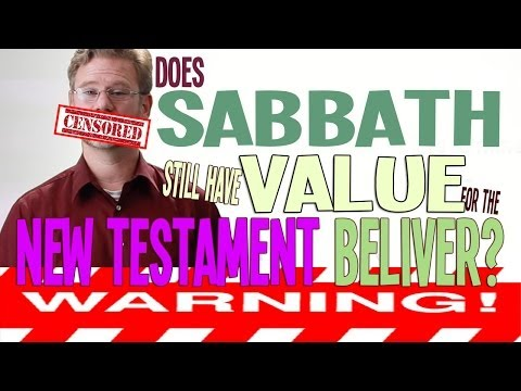 Should Sabbath Be Observed By A New Testament Believer?