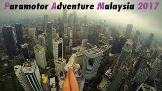 Paramotor Adventure Malaysia 2017